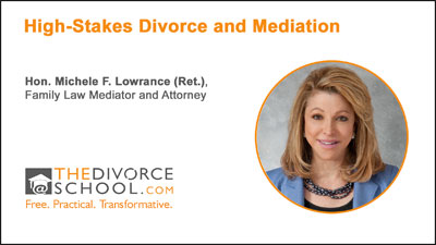 high-stakes divorce and mediation