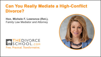 mediatehighconflictdivorce_michelelowrance